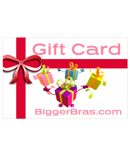 Bigger Bras Gift Card